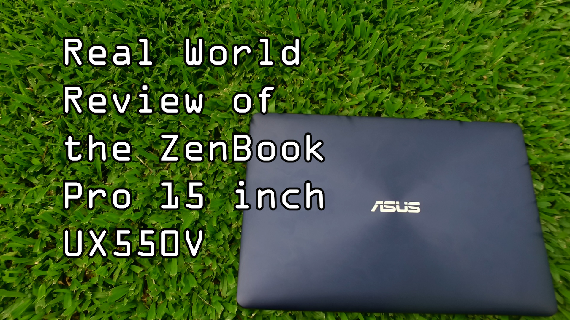 ASUS Zenbook Pro 15inch Review