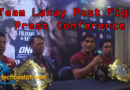 One Championship: Team Lakay Press Conference