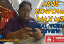 ASUS Zenfone Max M2 Real World Review