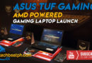 ASUS TUF Gaming Laptops Powered by AMD
