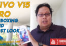Vivo V15 Pro Unboxing and First Look