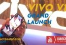 Vivo V15 and V15 Pro Grand Launch