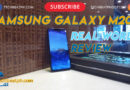 Samsung Galaxy M20 Real World Review