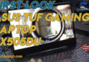 ASUS TUF Gaming Laptop FX505DU First look
