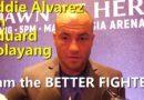 One Dawn of Heroes Eddie Alvarez Media Scrum
