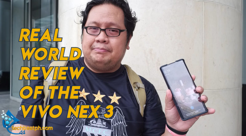Real World Review of the vivo NEX 3