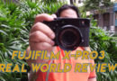 FujiFilm XPro 3 Real World Review
