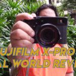 FujiFilm XPro 3 Real World Review